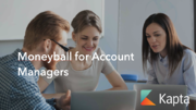 Moneyball for Account Managers: What the Stats Say (and What They Mean)