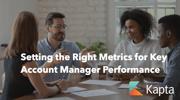 Metrics to Measure Key Account Management Performance | kapta