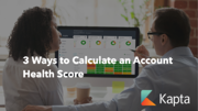 3 Ways to Calculate an Account Health Score