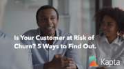 Is Your Customer at Risk of Churn? 5 Ways to Find Out.