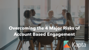 Overcoming the 4 Major Risks of Account Based Engagement