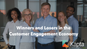 Winners and Losers in the Customer Engagement Economy