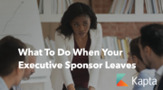 What To Do When Your Client Executive Sponsor Leaves