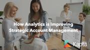 How Analytics is Improving Strategic Account Management